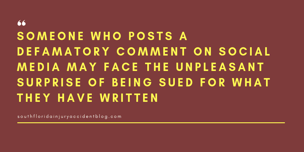Someone who posts a defamatory comment on social media may face the unpleasant surprise of being sued for what they have written.