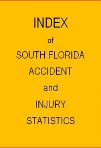 INDEX SOUTH FLORIDA INJURY ACCIDENT STATISTICS