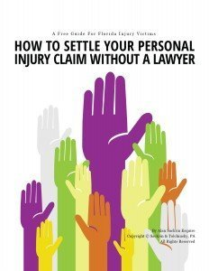 Free Ebook On How To Settle A Florida Personal Injury Claim Without A Lawyer